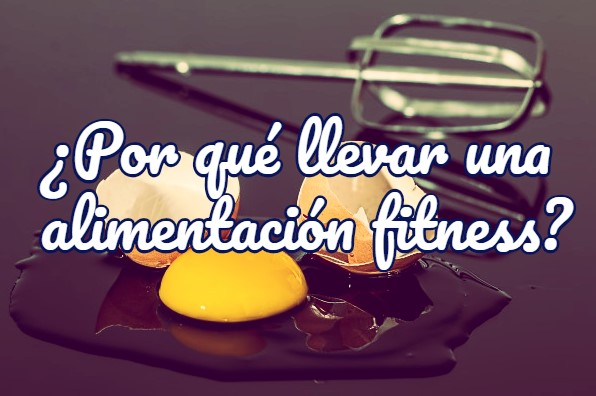 alimentación fitness beneficios