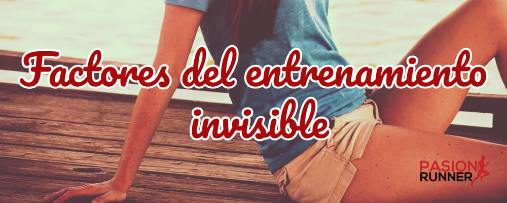 factores del entrenamiento invisible